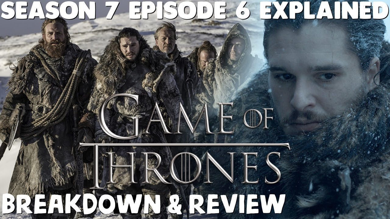 game of thrones season 7 episode 6 review ign